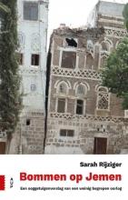 Sarah  Rijziger Bommen op Jemen