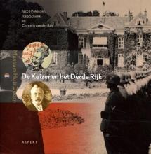 Cornelis van der Bas Jacco Pekelder  Joep Schenk, De Keizer en het Derde Rijk