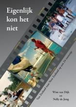 Nelly de Jong Wim van Dijk, Eigenlijk kon het niet