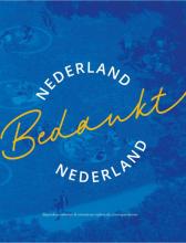 Stichting Nederland Bedankt , Nederland Bedankt Nederland