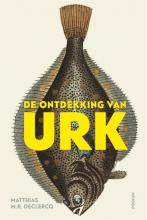 Matthias M.R. Declercq , De ontdekking van Urk