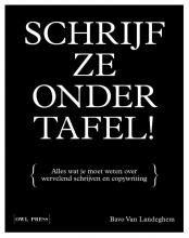 Bavo Van Landeghem , Schrijf ze onder tafel!