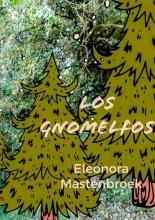 Ellen Mastenbroek , Los gnomelfos