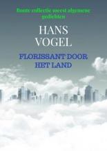 Hans Vogel , Florissant door het Land