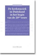 Hans  Jansen De kerkmuziek in Duitsland in het begin van de 20ste eeuw
