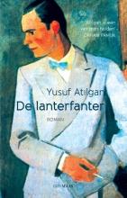 Yusuf Atilgan , De lanterfanter