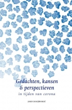 John Hogervorst , Gedachten, kansen & perspectieven