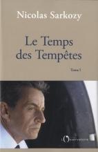 NICOLAS SARKOZY , Le Temps Des Tempêtes
