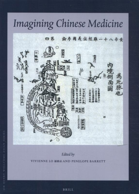 Vivienne Lo,Imagining Chinese Medicine