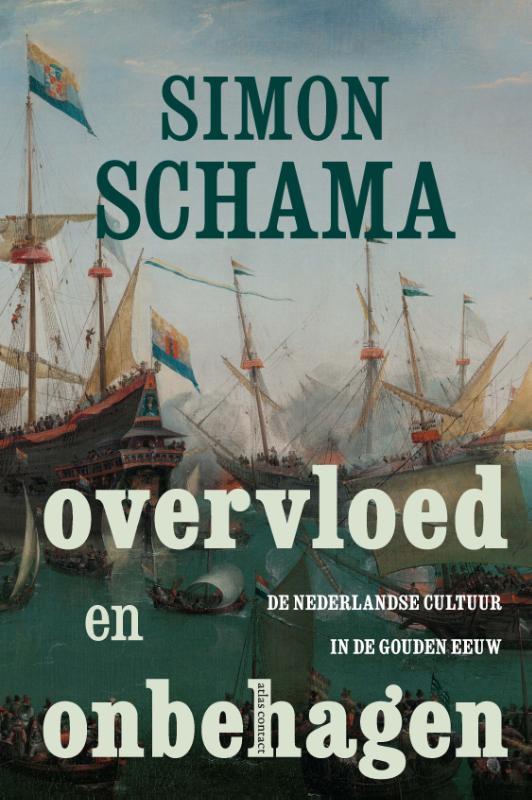 Simon Schama,Overvloed en onbehagen