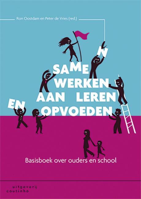 Ron Oostdam, Peter de Vries,Samen werken aan leren en opvoeden