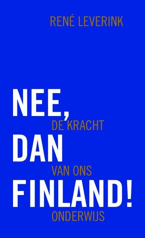 René Leverink,Nee, dan Finland!