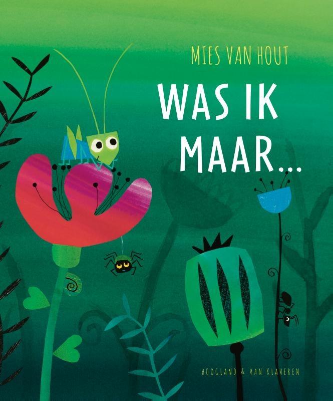 Mies van Hout,Was ik maar - kartonboek