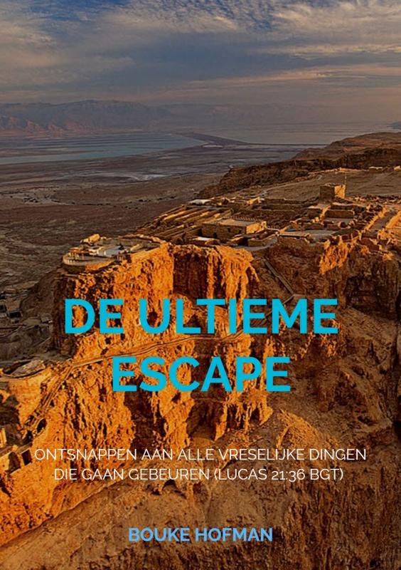 Bouke Hofman,De Ultieme Escape