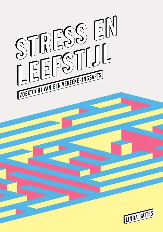 Linda Battes,Stress en leefstijl