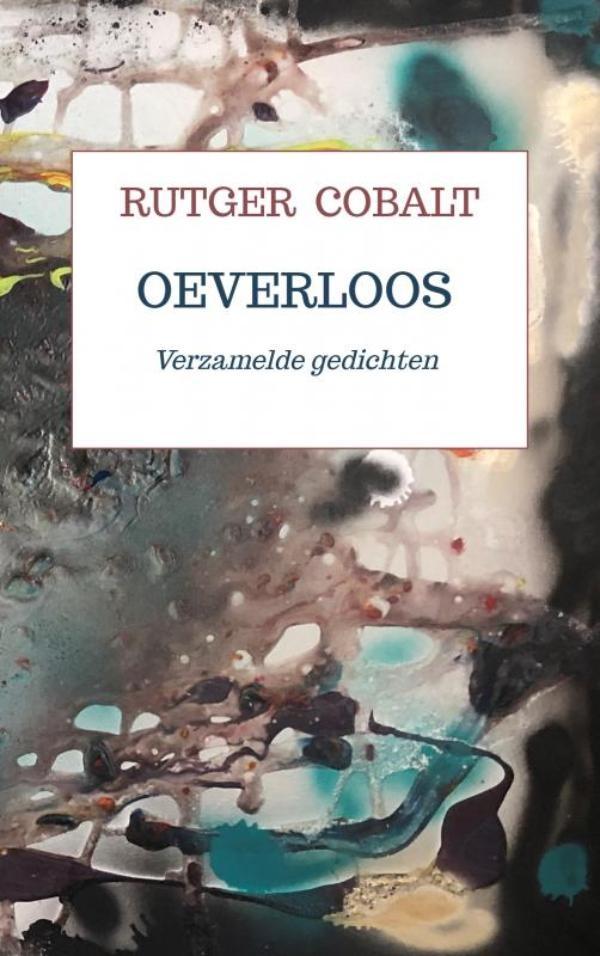 Rutger Cobalt,Oeverloos