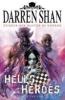 Darren Shan,Hells Heroes