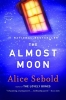 Sebold, Alice,The Almost Moon