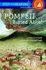 Kunhardt, Edith,Pompeii...Buried Alive!