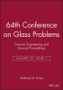 Kriven, Waltraud M.,64th Conference on Glass Problems