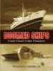 Miller Jr, William H,Doomed Ships