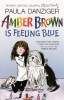 Danziger, Paula,Amber Brown Is Feeling Blue