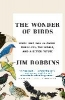 Jim Robbins,The Wonder of Birds