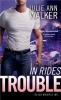 Walker, Julie Ann,In Rides Trouble