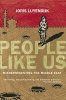 Luyendijk, Joris,People Like Us