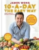 Wong James,10-a-day the Easy Way