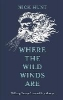 Nick Hunt,Where the Wild Winds Are