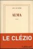 Le Clézio, Jean-Marie Gustave,Le Clézio*Alma