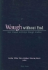 ,Waugh without End