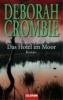 Crombie, Deborah,Das Hotel im Moor