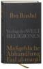 ,Ibn Rushd, Ma?gebliche Abhandlung - Fasl al-maqal