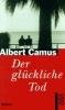 Camus, Albert,Der glückliche Tod
