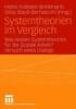 Systemtheorien im Vergleich,Was leisten Systemtheorien für die Soziale Arbeit?