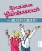 Butschkow, Peter,Herzlichen Glückwunsch zur Silberhochzeit!