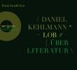 Kehlmann, Daniel,Lob