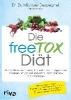 Despeghel, Michael,Die freeTOX-Di?t