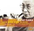 Dalai Lama,Der Weg zum Glück. 2 CDs
