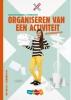 Inge  Berg, Henk  Tijssen,MIXED vmbo Organiseren van een activiteit LWB + Totaallicentie