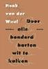 Henk van der Waal,Door alle honderd harten wit te kalken