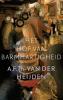 A.F.Th. van der Heijden,Het hof van barmhartigheid