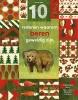 Catherine  Barr,10 redenen waarom beren geweldig zijn