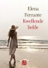 <b>Elena  Ferrante</b>,Kwellende liefde