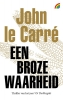 John le Carré,Een broze waarheid