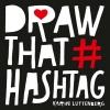 Karin  Luttenberg,Draw that hashtag