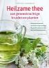 <b>Michaela  GIRSCH</b>,Compleet handboek Heilzame thee van geneeskrachtige kruiden en planten