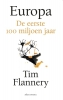 Tim Flannery,Europa